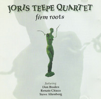 Joris Teepe - Firm Roots