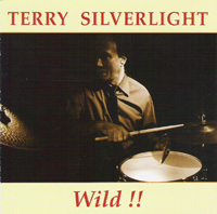 Terry Silverlight - Wild!!