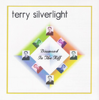 Terry Silverlight - Diamond In The Riff